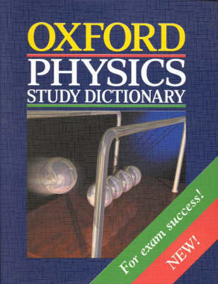 Oxford Physics Study Dictionary - Oxford
