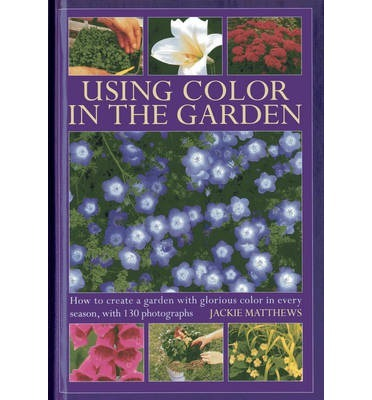 Using Colour in the Gardens