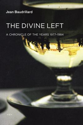 The Divine Left: A Chronicle of the Years 1977--1984
