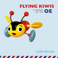 Flying Kiwis: A History of  the OE