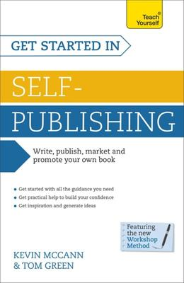 Teach Yourself Get Started in Self-publishing