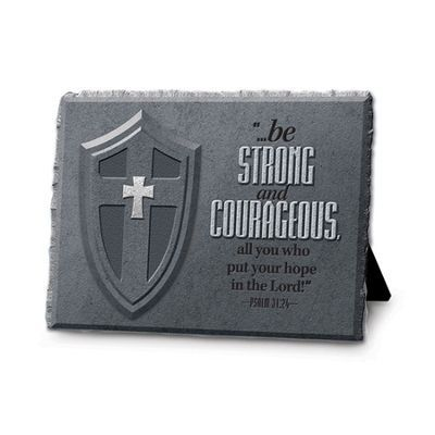 Plaque - Be Strong and Courageous Psalm 31:24