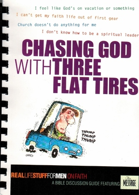 Chasing God with Three Flat Tyres