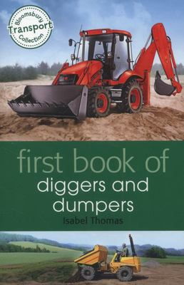 First Book of Diggers and Dumpers (Bloomsbury Transport)