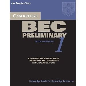 Cambridge BEC Preliminary students practice test book 1 with answers