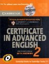 Cambridge Certificate in Advanced English 2 for Updated Exam December 2008  Self-study Pack Students Book with Ansers and 2 Audio CDs : Official Examination Papers from Cambridge ESOL: No. 2