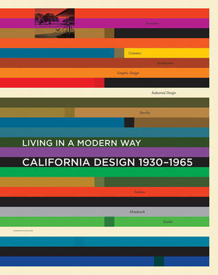 California Design 1930-1965 - Living in a Modern Way