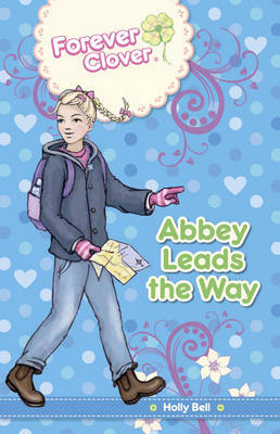 Forever Clover: Abbey Leads The Way