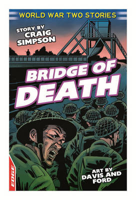 Bridge of Death (EDGE World War Two Stories)