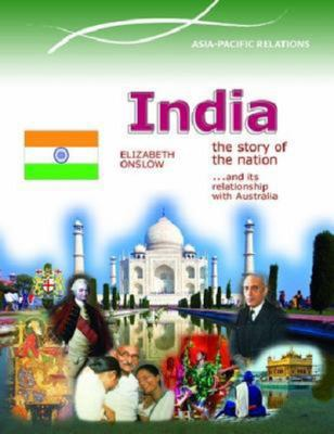 India - The Story of a Nation - Asia Pacific Relations