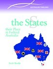 The States - Their Part in Federal Australia - The Australian Systems of Government