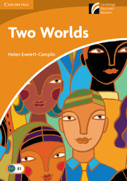 Two Worlds (Level 4: Intermediate)