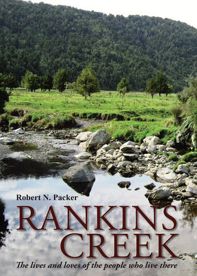 Rankins Creek : the lives and loves of the people who live there