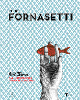 Piero Fornasetti - 100 Years of practical madness