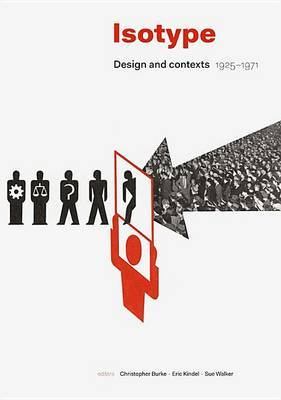 Isotype - Design and Contexts 1925-1971