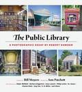 The Public Library - A Photographic Essay
