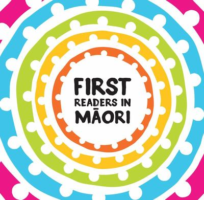 First Readers in Maori (Set of 10)