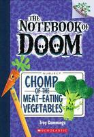 Chomp of the Meat-Eating Vegetables (The Notebook of Doom #4)