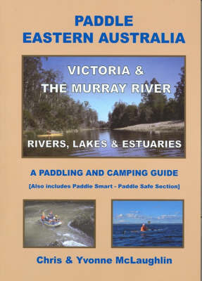 Paddle Eastern Australia: Victoria and the Murray River