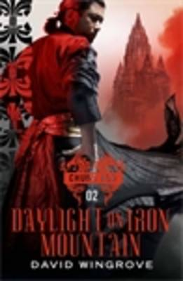 Daylight on Iron Mountain (Chung Kuo Recasting #2)