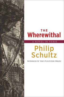 The Wherewithal: A Novel in Verse