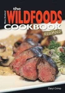 The New Zealand Wildfoods Cookbook Reloaded