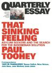That Sinking Feeling: Asylum Seekers and the Search for the Indonesian Solution Quarterly Essay 53