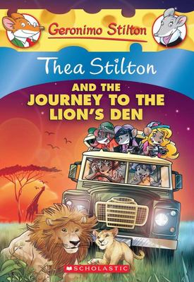 Thea Stilton and the Journey to the Lion's Den (Thea Stilton #17)