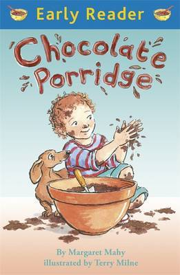 Chocolate Porridge (Early Reader)