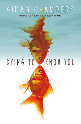 Dying to Know You