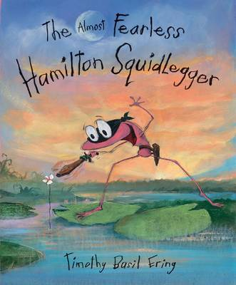 The Almost Fearless Hamilton Squidlegger (HB)