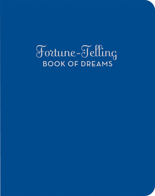 Fortune-Telling Book of Dreams