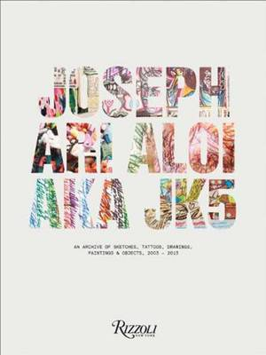 Joseph Ari Aloi AKA JK5 - An Archive of Sketches, Tattoos, Drawings, Paintings,and Objects