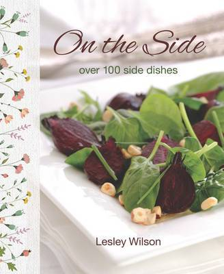On the Side: 100 Side Dishes