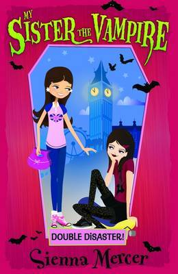 Double Disaster! (My Sister the Vampire #13)