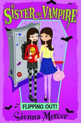 Flipping Out! (My Sister the Vampire #14)