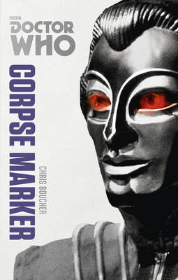 Corpse Marker (Doctor Who: The Monster Collection Edition)