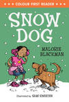 Snow Dog (Colour First Reader)