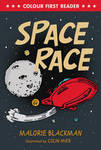 Space Race (Colour First Reader)