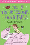 Troublesome Tooth Fairy (Colour First Reader)