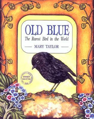 Old Blue: The Rarest Bird in the World  (Old Edition)