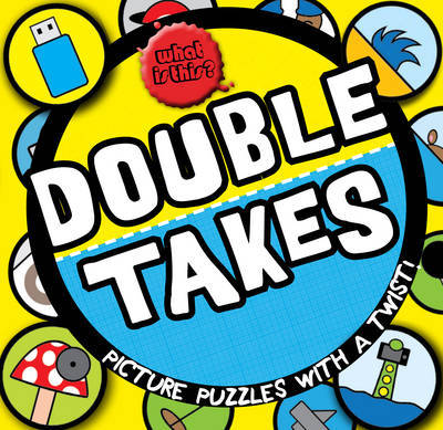 Double Takes: Picture Puzzles With a Twist