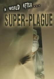 Super-Plague (A World After ...)