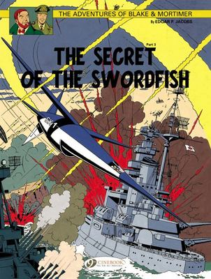 Blake & Mortimer 17 - Secret of the Swordfish - Part 3