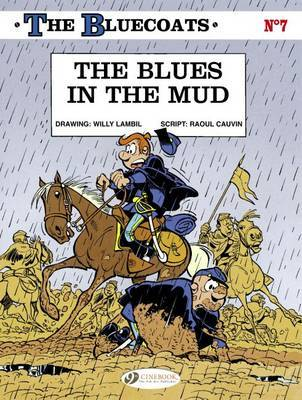 The Bluecoats: v. 7: Blues in the Mud