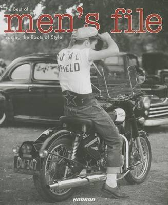 Men's File - Tracing the Roots of Style