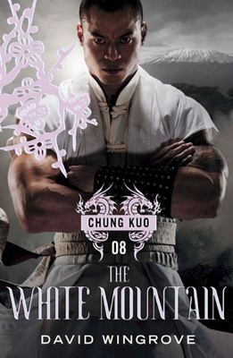 The White Mountain (Chung Kuo  Recasting #8)
