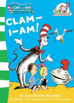 Clam-I-Am! (The Cat in the Hat Learning Library)