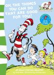 Oh the Things You Can Do That are Good for You! (The Cat in the Hat Learning Library)