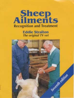 Sheep Ailments - Recognition & Treatment